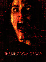 The Kingdom of Var : The Movie | Watch Movies Online